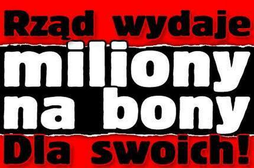 Rząd wydaje miliony na bony. Dla swoich!