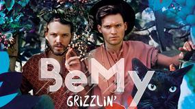 "BEMY - ""Grizzlin'"""