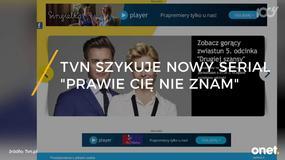 """""""Prawie Cię nie znam"""": Kinga Preis gwiazdą nowego serialu TVN"""