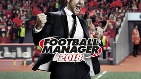 Football Manager 2018 trafi na nasze pecety 10 listopada