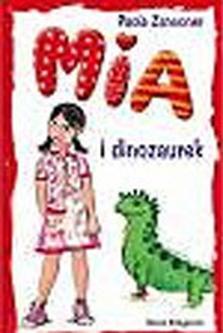 Znalezione obrazy dla zapytania Paola Zannoner : Mia i dinozaurek