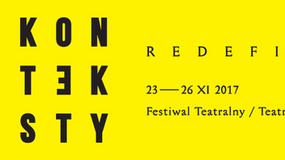 "8. Festiwal Teatralny Konteksty pod hasłem ""Redefinicje"""
