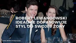 Idealnie dopasowani i stylowi Robert i Anna Lewandowscy. Jaki sekret tkwi w ich nienagannym stylu?