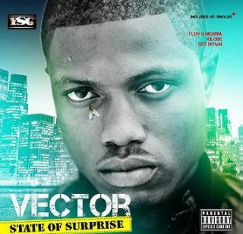Vector tha Viper - State of Surprise. (YSG)
