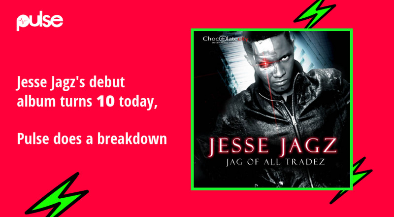 The enigma of Jesse Jagz's 18-track debut album, 'Jag of All Tradez' [10th Year Anniversary Review]