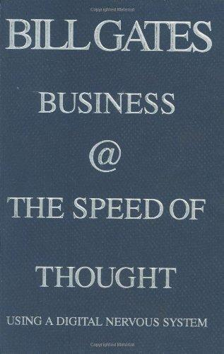 "Bill Gates ""Business @ the Speed of Thought"""