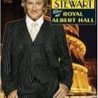 "Rod Stewart - ""One Night Only! Rod Stewart Live At Royal Albert Hall"""