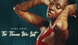 Cina Soul - For Times We Lost. (TBD)