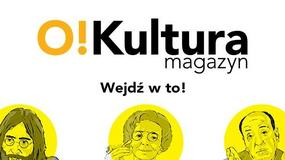 Magazyn O!Kultura nr 25