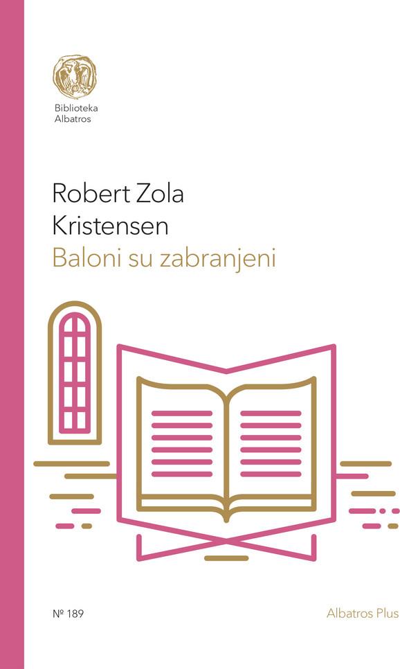 Robert Zola Kristensen,