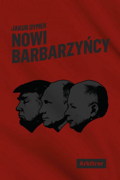 """""""Nowi barbarzyńcy"""", Jakub Dymek, Arbitror 2018"""