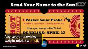 Parker Solar Probe - sonda, która dotknie Słońca