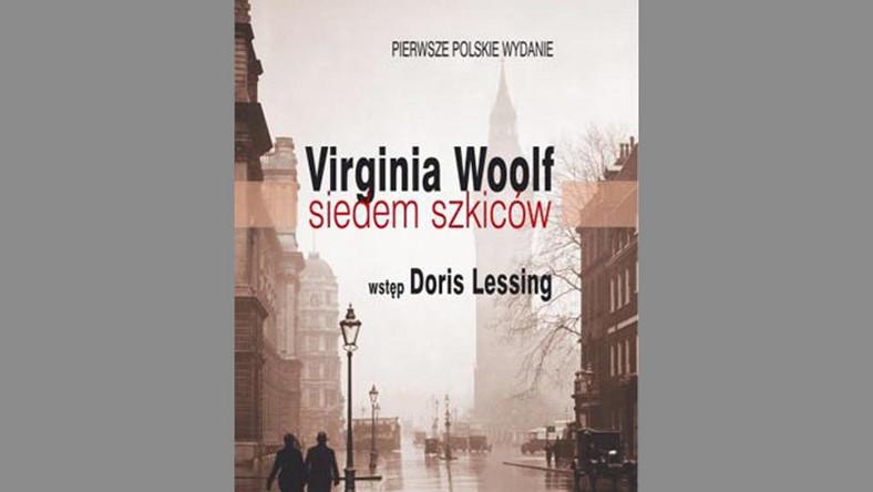 """""""Siedem szkiców"""" Virginii Woolf przynosi lekkie rozczarowanie"""