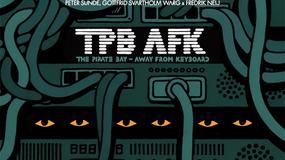 TPB AFK: dziś premiera filmu o The Pirate Bay. Tego nie możesz przegapić!