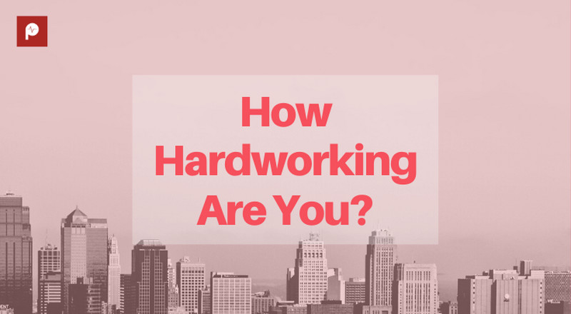 Quiz: Are you hardworking or lazy AF?