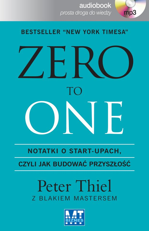 "Peter Thiel ""Zero to One"""