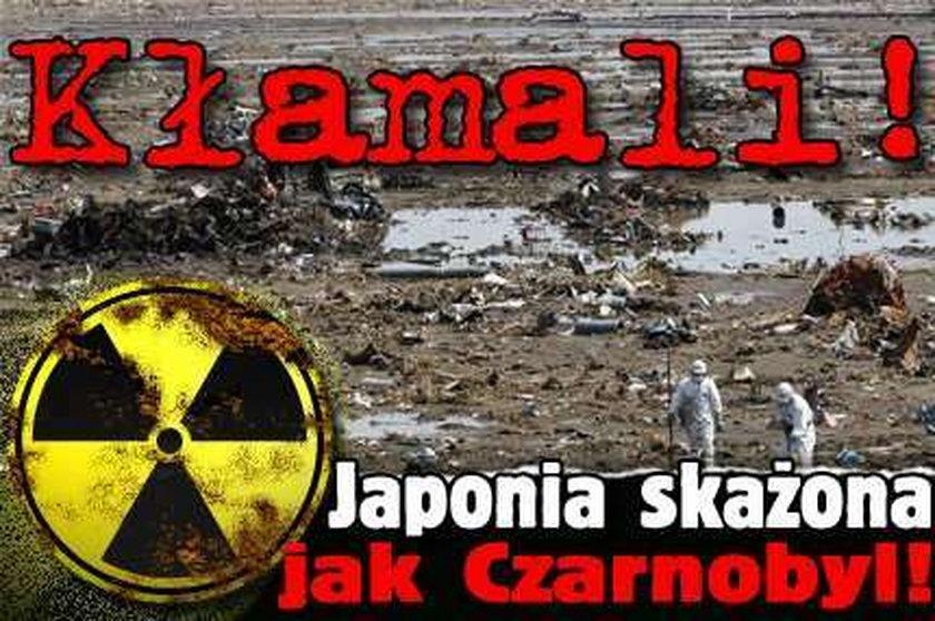 Kłamali! Japonia skażona jak Czarnobyl!