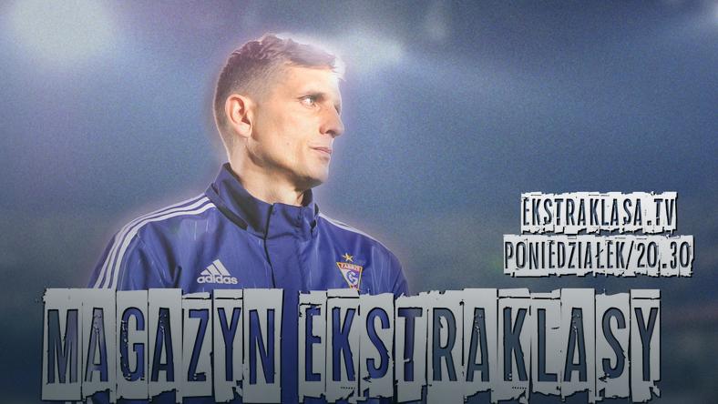 Marcin Brosz gościem specjalnym Magazynu Ekstraklasy