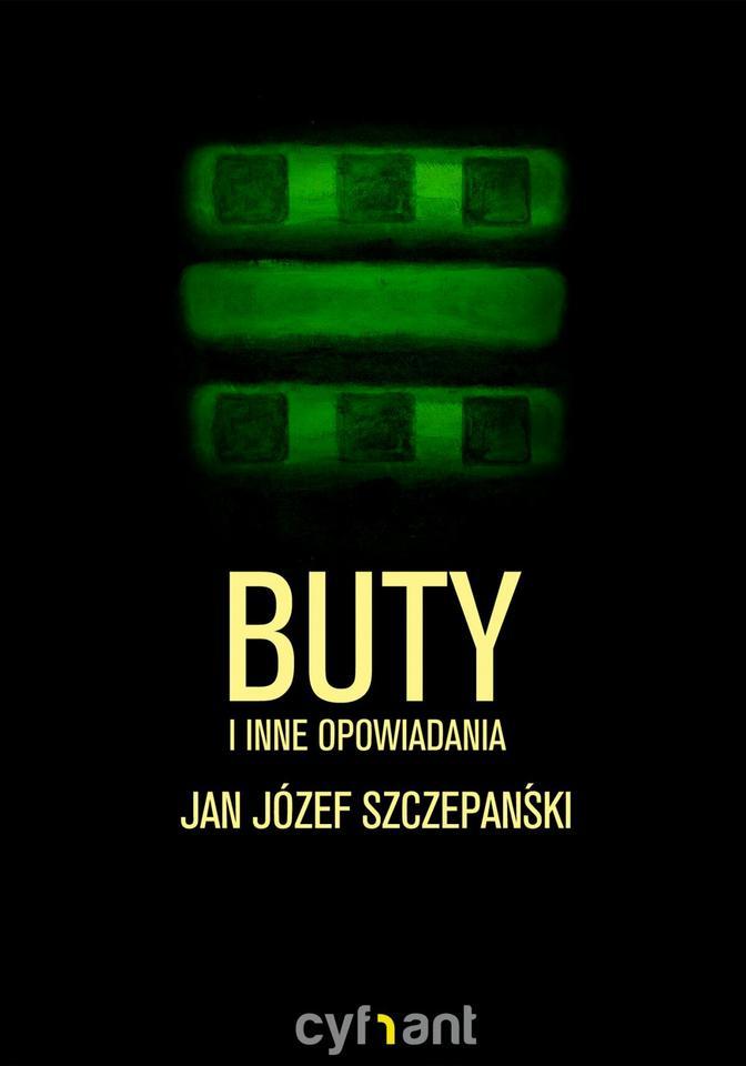 """Jan Józef Szczepański, """"Buty i inne opowiadania"""""""