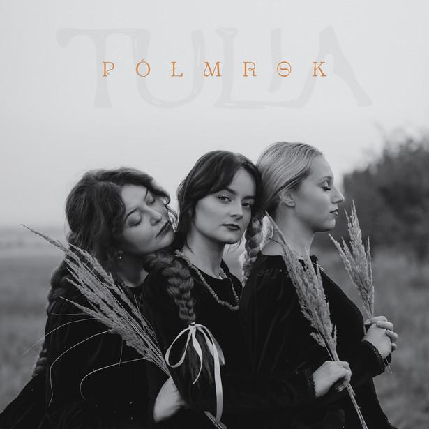 """Album """"Półmrok"""" zespołu Tulia ukaże się 21 maja 2021"""
