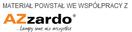 Materiał powstał we współpracy z marką AZzardo