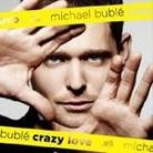 "Michael Buble - ""Crazy Love"""
