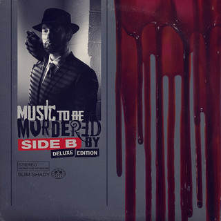 "Eminem – ""Music to Be Murdered By Side B"""