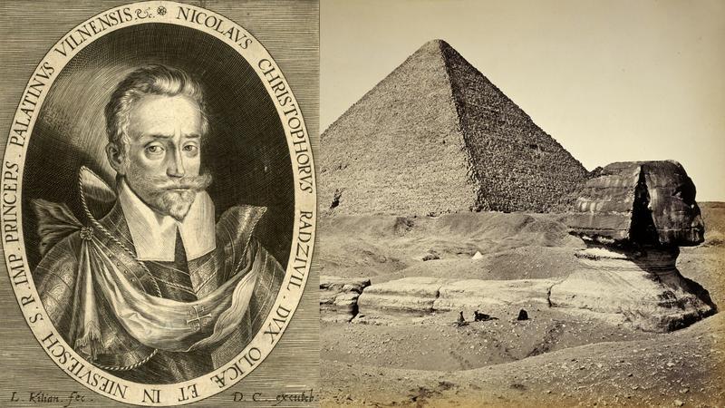 Mikołaj Krzysztof Radziwiłł i Piramida Cheopsa