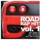 "Różni Wykonawcy - ""Road Rap Hit vol. 1"""
