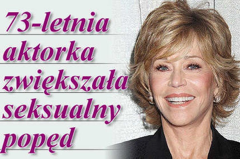 73-letnia aktorka zwiększała seksualny popęd