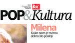 """Sutra uz """"Blic"""" nova """"POP & Kultura"""" NAJLEPŠA FOTOGRAFIJA MILENE DRAVIĆ, dve priče i tri pesme o njoj"""
