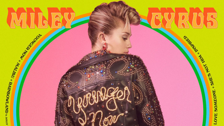"MILEY CYRUS - ""Younger Now"""