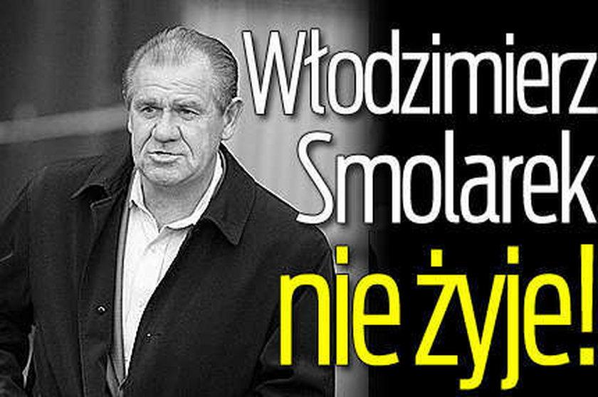 Włodzimierz Smolarek nie żyje!