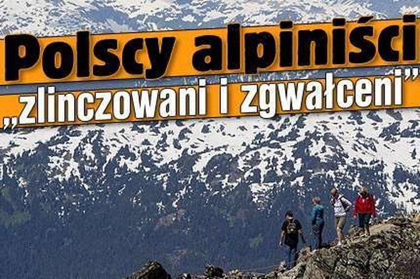 """Polscy alpiniści """"zlinczowani i zgwałceni"""""""