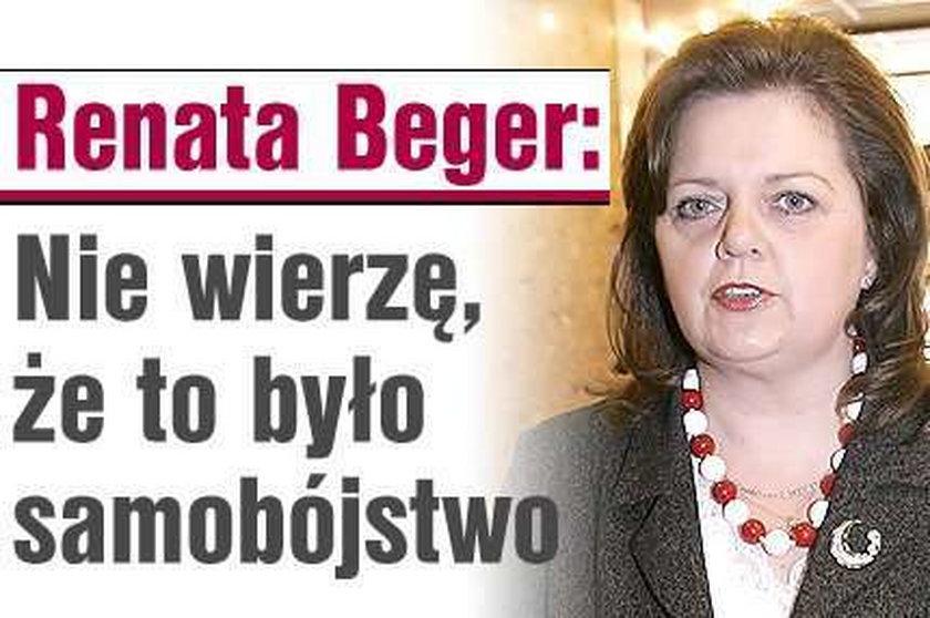 Beger: Nie wierzę, że to było samobójstwo