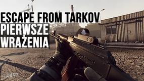 Escape from Tarkov - pierwsze wrażenia na wideo, czyli Dziennik Stalkera