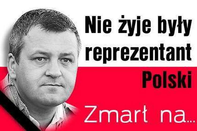Nie żyje były reprezentant Polski. Zmarł na...