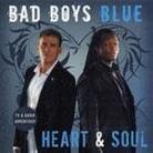 "Bad Boys Blue - ""Heart & Soul"""
