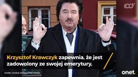 Krzysztof Krawczyk zadowolony ze swojej emerytury