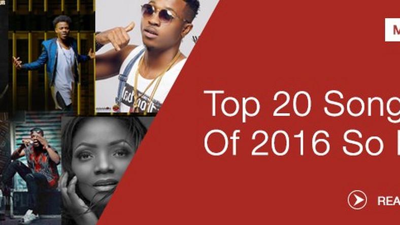 Pulse List Top 20 songs of 2016 so far - Pulse Nigeria