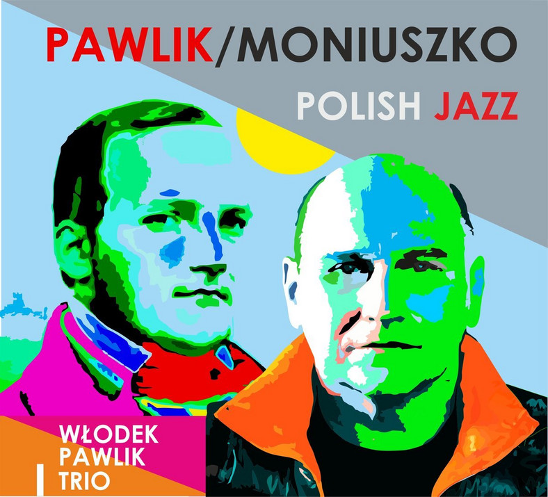 """Pawlik/Moniuszko: Polish Jazz"""