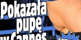 Pokazała pupę w Cannes. Kto?