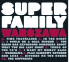 """Okładkia płyty """"Warszawa"""" zespołu Superfamily"""
