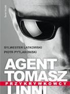 Agent Tomasz i Inni: Przykrywkowcy