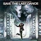 "Soundtrack - ""Save The Last Dance"""