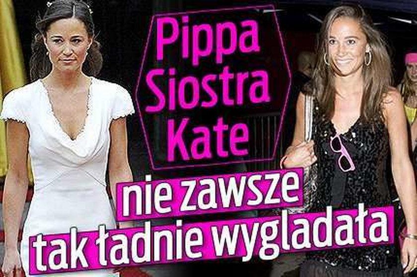 Pippa. Siostra Kate nie zawsze tak ładnie wygladała