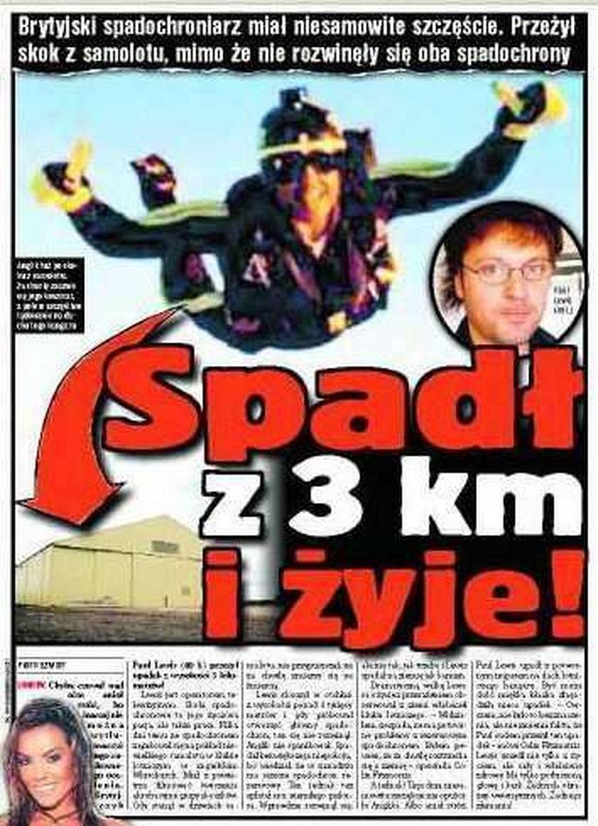 Spadł z 3 kilometrów i... żyje!