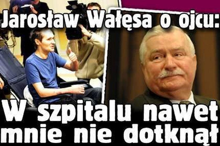Jarosław Wałęsa o ojcu: W szpitalu nawet mnie nie dotknął
