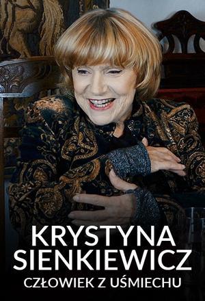 Krystyna Sienkiewicz. Człowiek z uśmiechu