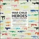 """Różni Wykonawcy - """"War Child Heroes"""""""